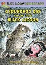 Groundhog Day from the Black Lagoon (Black Lagoon Adventures Set 4)