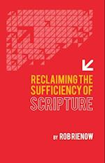 Reclaiming the Sufficiency of Scripture