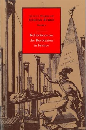 Reflections on the Revolution in France af Edmund Burke