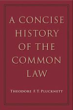 Concise History of the Common Law (None)