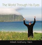 The World Through His Eyes