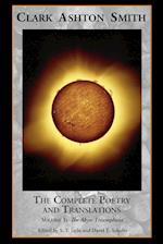The Complete Poetry and Translations Volume 1