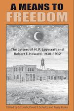 A Means to Freedom af H. P. Lovecraft, Robert E. Howard