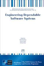 Engineering Dependable Software Systems (NATO Science for Peace and Security Series - D: Information and Communication Security, nr. 34)