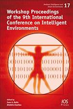 Workshop Proceedings of the 9th International Conference on Intelligent Environments (Ambient Intelligence and Smart Environments, nr. 17)