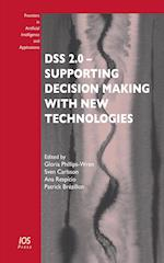 DSS 2.0 - Supporting Decision Making with New Technologies (Frontiers in Artificial Intelligence and Applications, nr. 261)