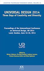 Universal Design 2014: Three Days of Creativity and Diversity (Assistive Technology Research Series, nr. 35)