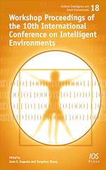 Workshop Proceedings of the 10th International Conference on Intelligent Environments (Ambient Intelligence and Smart Environments, nr. 18)