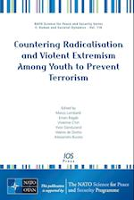 Countering Radicalisation and Violent Extremism Among Youth to Prevent Terrorism (NATO Science for Peace and Security: E: Human and Societal Dynamics)