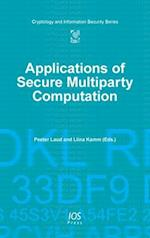 Applications of Secure Multiparty Computation (Cryptology and Information Security)