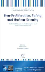 Non-Proliferation, Safety and Nuclear Security (NATO Science for Peace and Security: E: Human and Societal Dynamics)