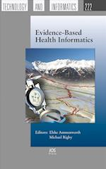 Evidence-Based Health Informatics (Studies in Health Technology and Informatics)