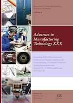 Advances in Manufacturing Technology XXX (Advances in Transdisciplinary Engineering)