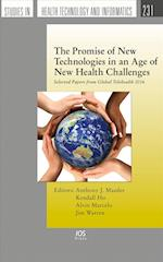 The Promise of New Technologies in an Age of New Health Challenges (Studies in Health Technology and Informatics)