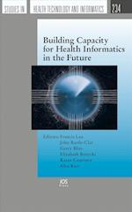Building Capacity for Health Informatics in the Future (Studies in Health Technology and Informatics)