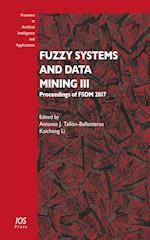 Fuzzy Systems and Data Mining III (Frontiers in Artificial Intelligence and Applications, nr. 3)