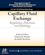 Capillary Fluid Exchange (Colloquium Series on Integrated Systems Physiology: From Molecule to Function)