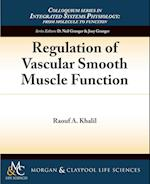 Regulation of Vascular Smooth Muscle Function af D Neil Granger, Raouf Khalil, Joey Granger