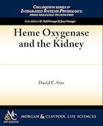 Heme Oxygenase and the Kidney (Colloquium Series on Integrated Systems Physiology: From Molecule to Function)