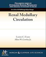 Renal Medullary Circulation (Colloquium Series on Integrated Systems Physiology From Mol)