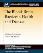 The Blood-Brain Barrier in Health and Disease