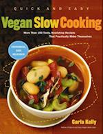 Quick and Easy Vegan Slow Cooking af Carla Kelly