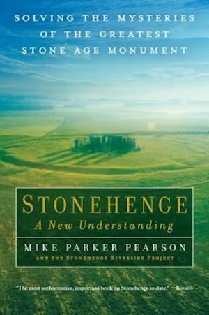 Stonehenge - A New Understanding