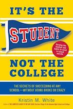 It's the Student, Not the College