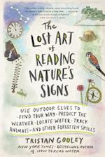 The Lost Art of Reading Nature's Signs (Natural Navigation)