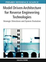 Model Driven Architecture for Reverse Engineering Technologies (Premier Reference Source)