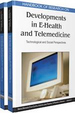 Handbook of Research on Developments in E-Health and Telemedicine