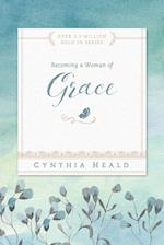 Becoming a Woman of Grace (Becoming a Woman of)
