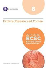 2017-2018 Basic and Clinical Science Course (BCSC): Section 8: External Disease and Cornea (Basic Clinical Science Course BCSC)