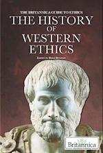 The History of Western Ethics (The Britannica Guide to Ethics)