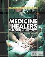 Medicine and Healers Through History (Health and Disease in Society)