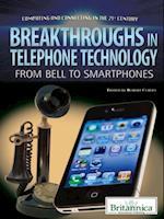 Breakthroughs in Telephone Technology