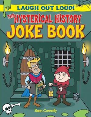Bog, paperback The Hysterical History Joke Book af Sean Connolly