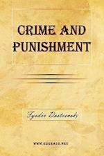 Crime and Punishment af Fyodor Mikhailovich Dostoevsky