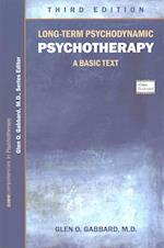Long-Term Psychodynamic Psychotherapy (Core Competencies in Psychotherapy)