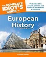The Complete Idiot's Guide to European History (Idiots Guides)