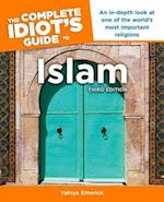 The Complete Idiot's Guide to Islam (Idiots Guides)