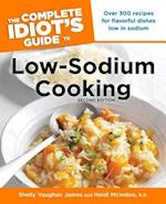The Complete Idiot's Guide to Low-Sodium Cooking (Idiots Guides)