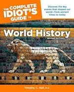 The Complete Idiot's Guide to World History (Idiots Guides)