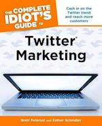 The Complete Idiot's Guide to Twitter Marketing (Complete Idiot's Guides (Computers))