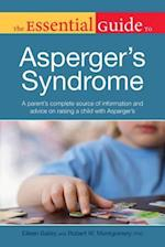The Essential Guide to Asperger's Syndrome af Eileen Bailey, Robert Montgomery