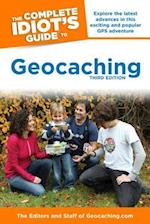 The Complete Idiot's Guide to Geocaching (Idiots Guides)