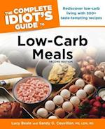 The Complete Idiot's Guide to Low-Carb Meals (Idiots Guides)