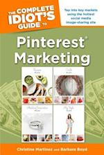 The Complete Idiot's Guide to Pinterest Marketing