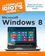 The Complete Idiot's Guide to Microsoft Windows 8 (Complete Idiot's Guides (Lifestyle Paperback))