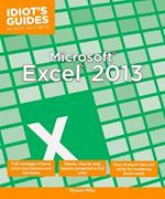 Idiot's Guides Microsoft Excel 2013 (Idiots Guides)